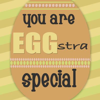 """""""Egg""""stra Special"""