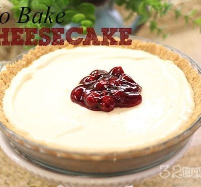 No Bake Cheesecake from Britany at 32 Turns – Blog Swap