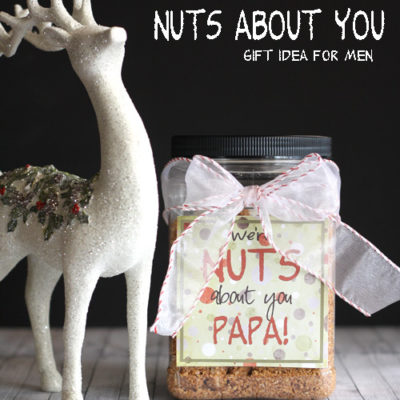 Nuts About You – Gift Idea for the men