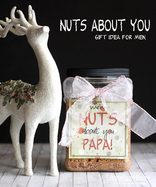 We're nuts about you! Great gift for the men in your life. Plus a free printable.
