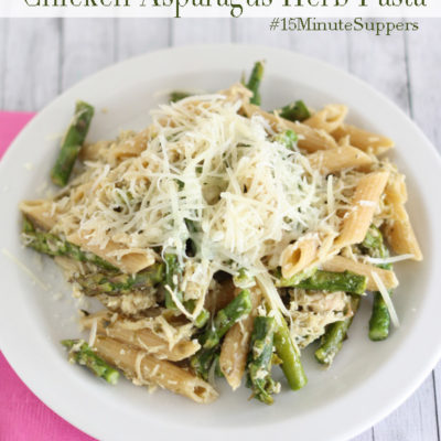 Chicken, Asparagus & Herb Pasta #15MinuteSuppers