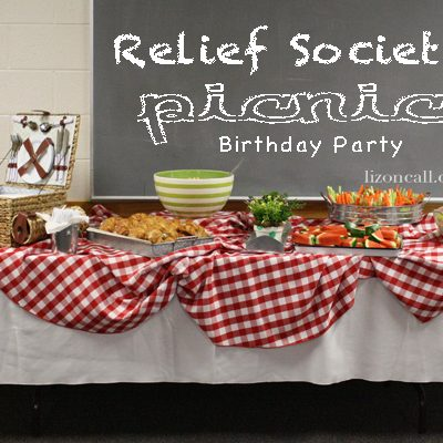 Relief Society Birthday Party Picnic