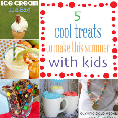 Summertime Schedule: How to keep kids busy: 5 cool treats