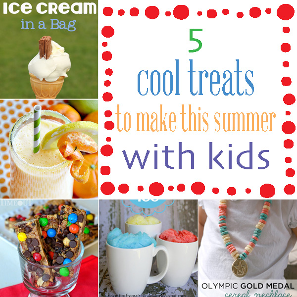 5 summertime cool treats to make with kids #summer #kids #treat
