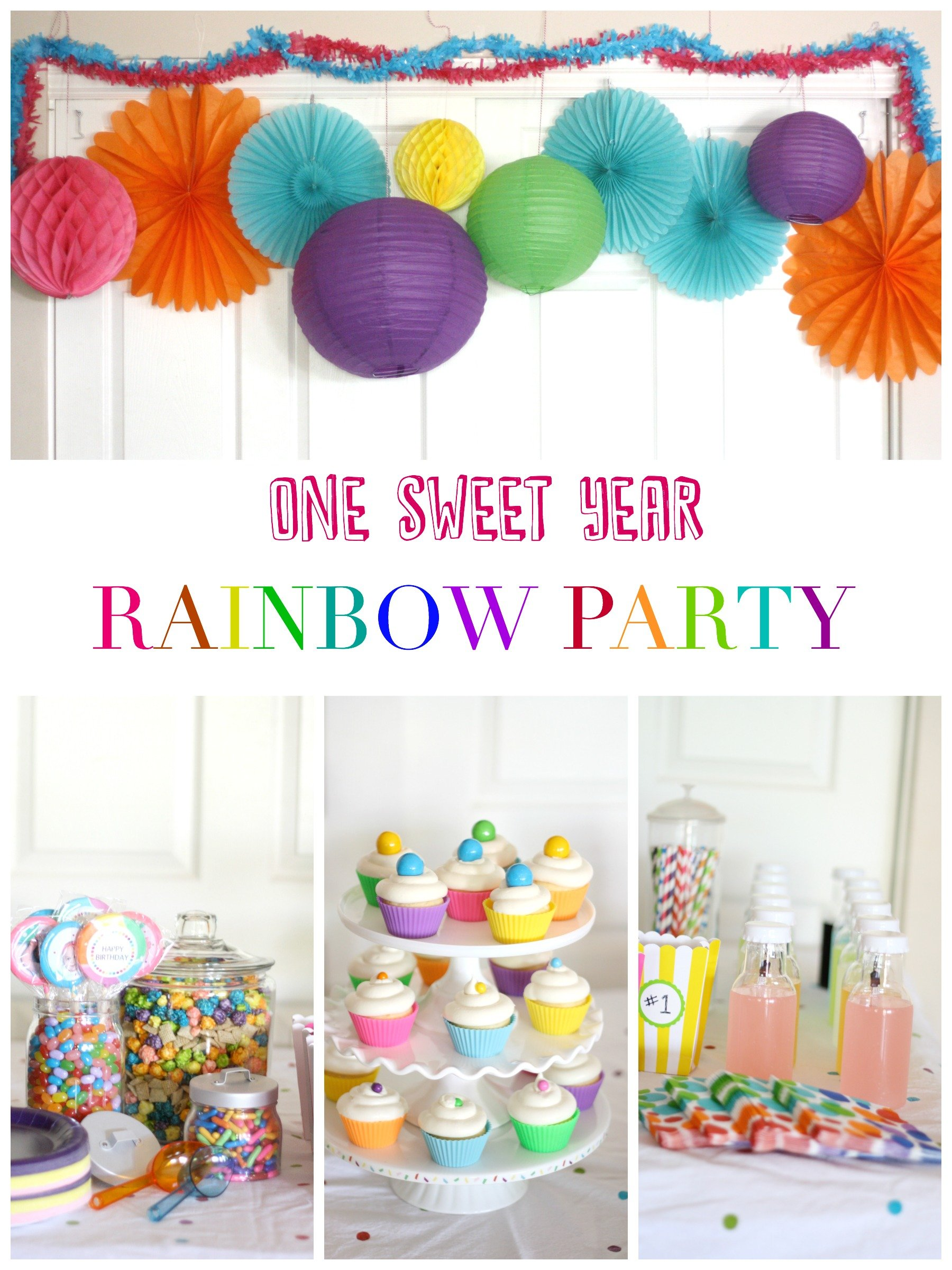 One Sweet Year First Birthday Rainbow Party Liz On Call
