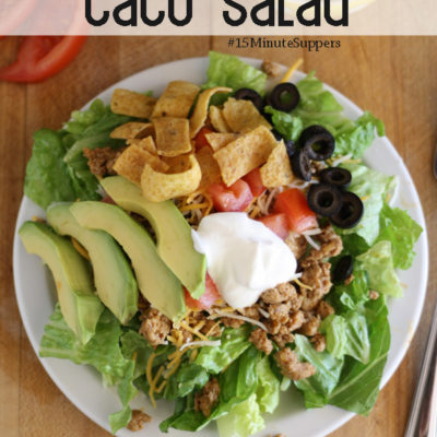 Taco Salad – #15MinuteSuppers