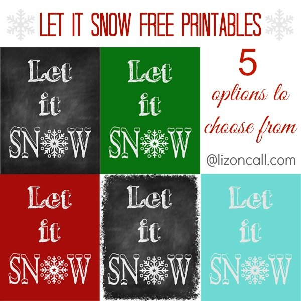 Let it Snow Free Printables - Liz on Call