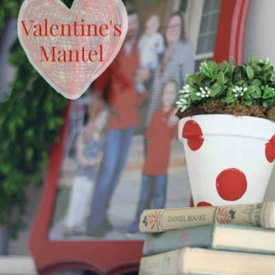 Valentine's Day Mantel
