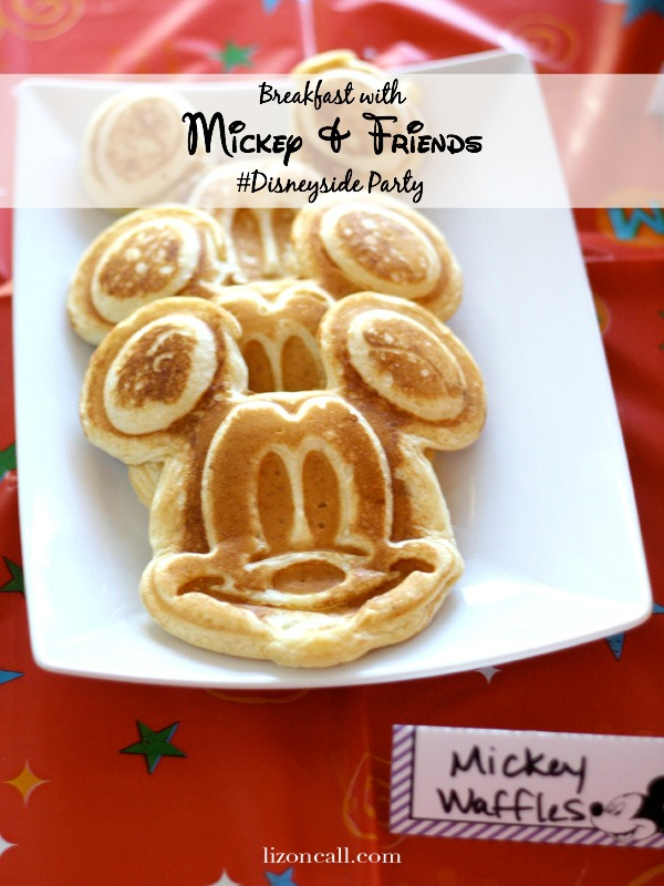 Breakfast with Mickey & Friends - #Disneyside Party - lizoncall.com