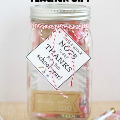 Quick Note Teacher Gift Idea