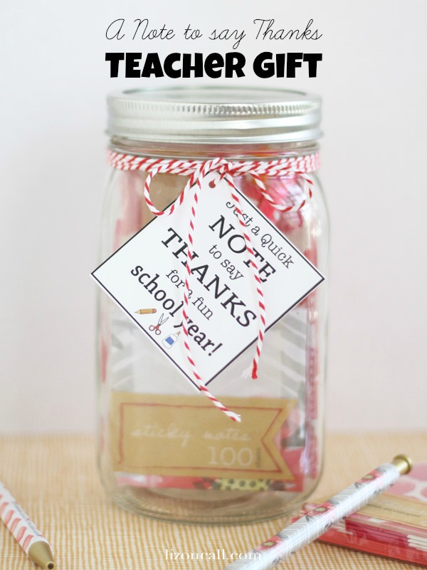 quick note of thanks teacher gift idea for end of the year or teacher appreciation - lizoncall.com