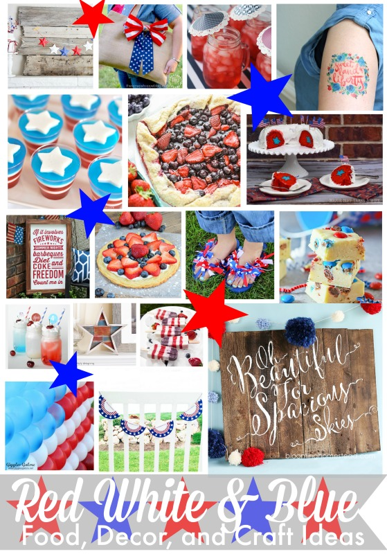 Red white and blue food, decor and craft ideas for some 4th of July inspiration