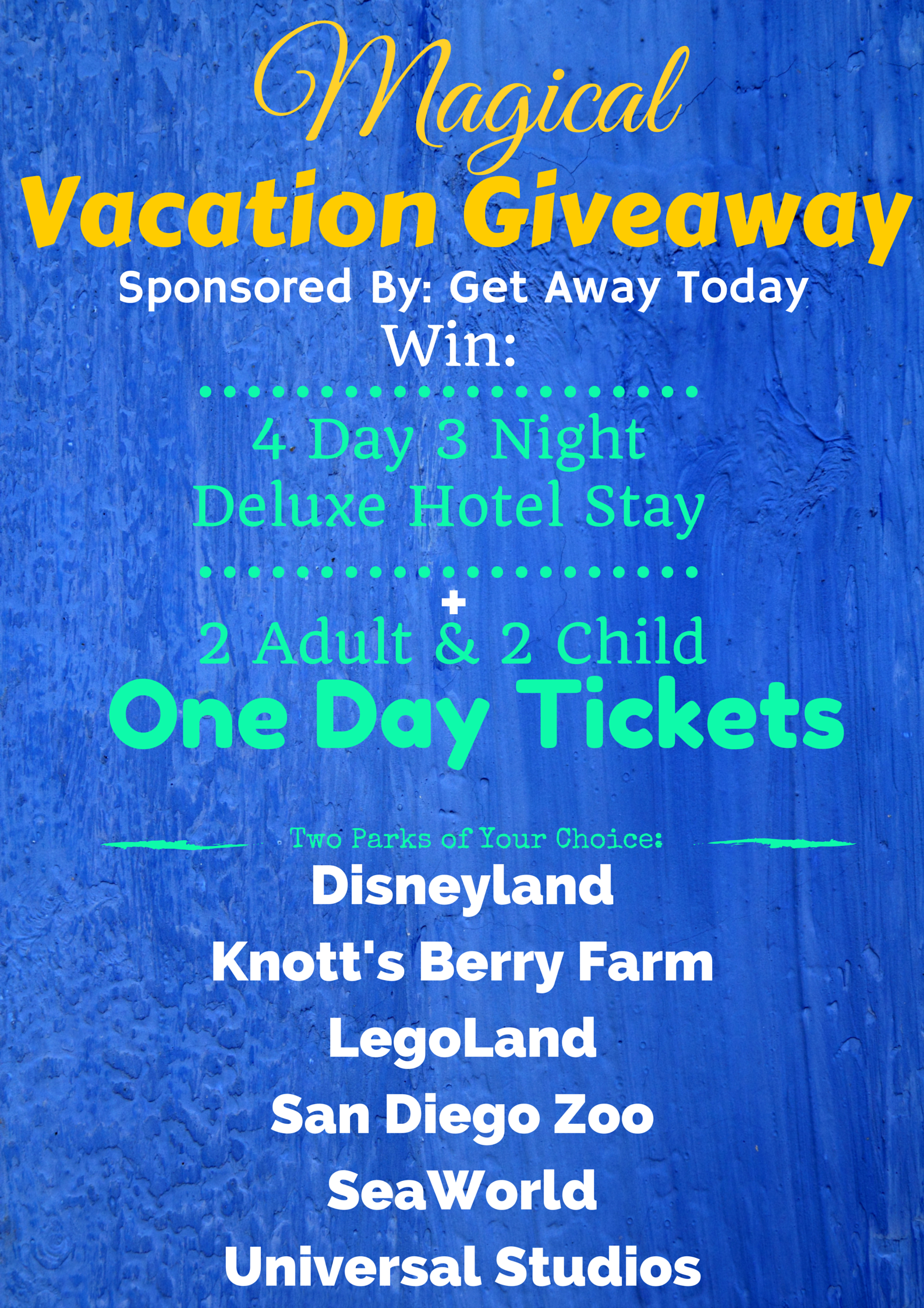 Magical Vacation Giveaway package worth $1500 to Southern California ending July 20th 2015