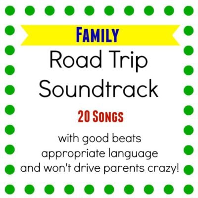 Family Road Trip Soundtrack