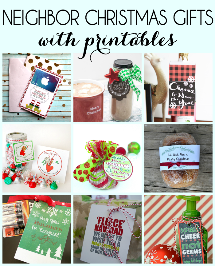 Awesome neighbor Christmas gift ideas with free printables