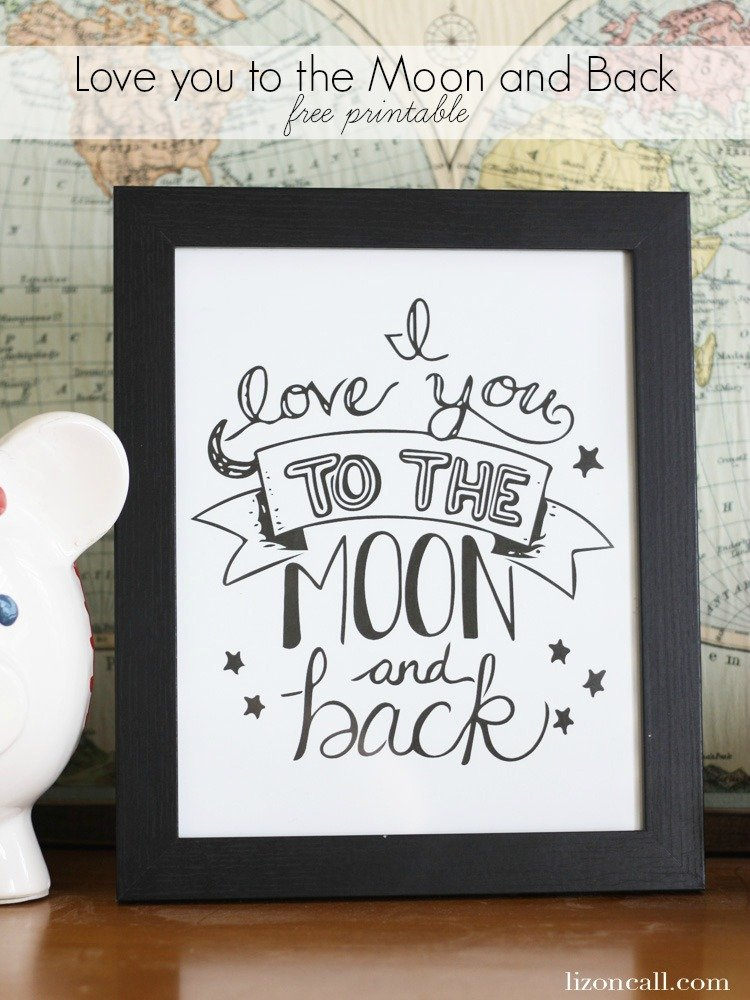 This I love you to the moon and back free printable is the perfect art work to display in your kid's room. I love that they are reminded everyday how much they are loved.