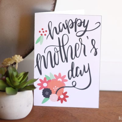 Free Printable Hand Lettered Mother's Day Card