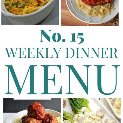 Weekly Menu Plan #15