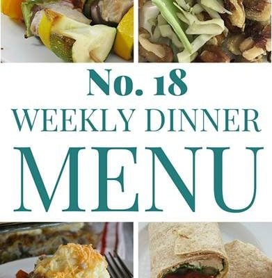 Weekly Menu Plan #18