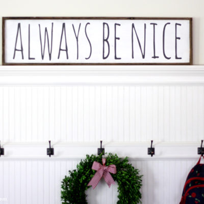 Always Be Nice DIY Sign