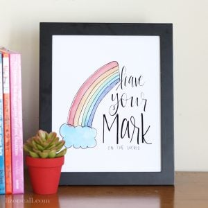 Leave Your Mark on the world - inspirational print at lizoncall.com