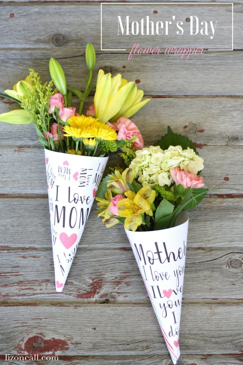 Mothers day flower wrappers liz on call a bouquet of flowers were never more personal than with these free printable mothers day flower izmirmasajfo