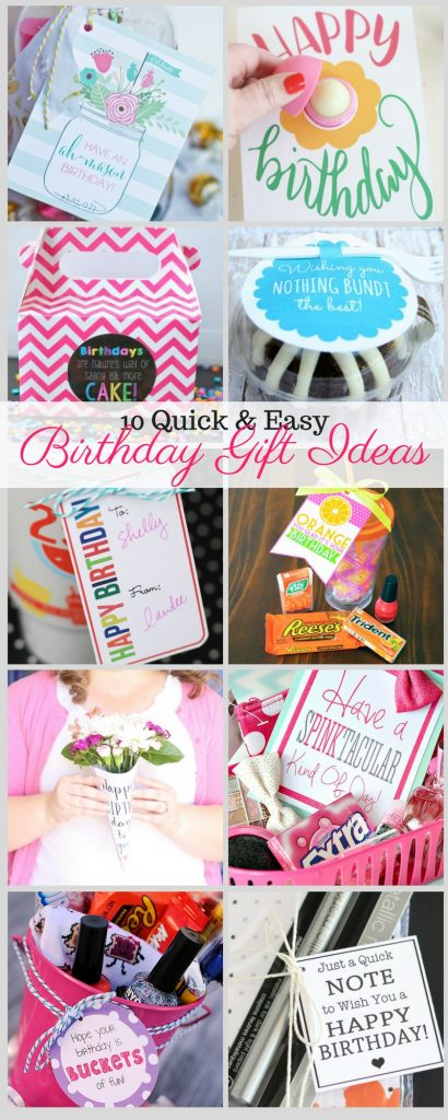 10 quick and easy birthday gift ideas liz on call for Quick easy gift ideas