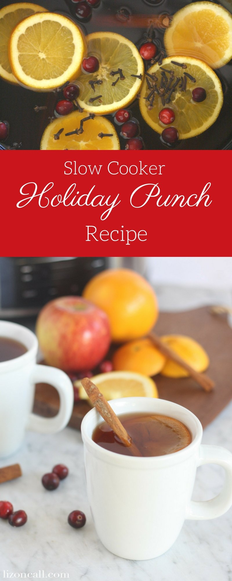 long image with 2 pictures featuring ingredients and toppings for slow cooker holiday punch recipe