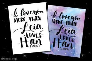 Leia Loves Han Star Wars Free Printables