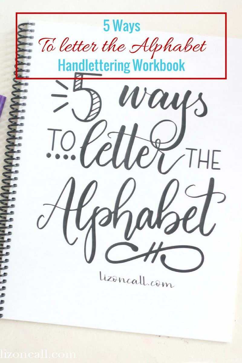 Add some variety to your hand lettered designs with this printable workbook, 5 ways to letter the alphabet.