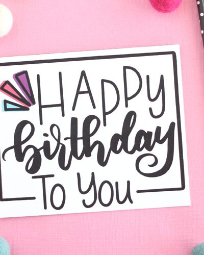 Print out and give this hand lettered free printable birthday card to your best friend, sister or mom this year for their birthday.  They will love it for sure! #freeprintable #birthdaycard #handlettered