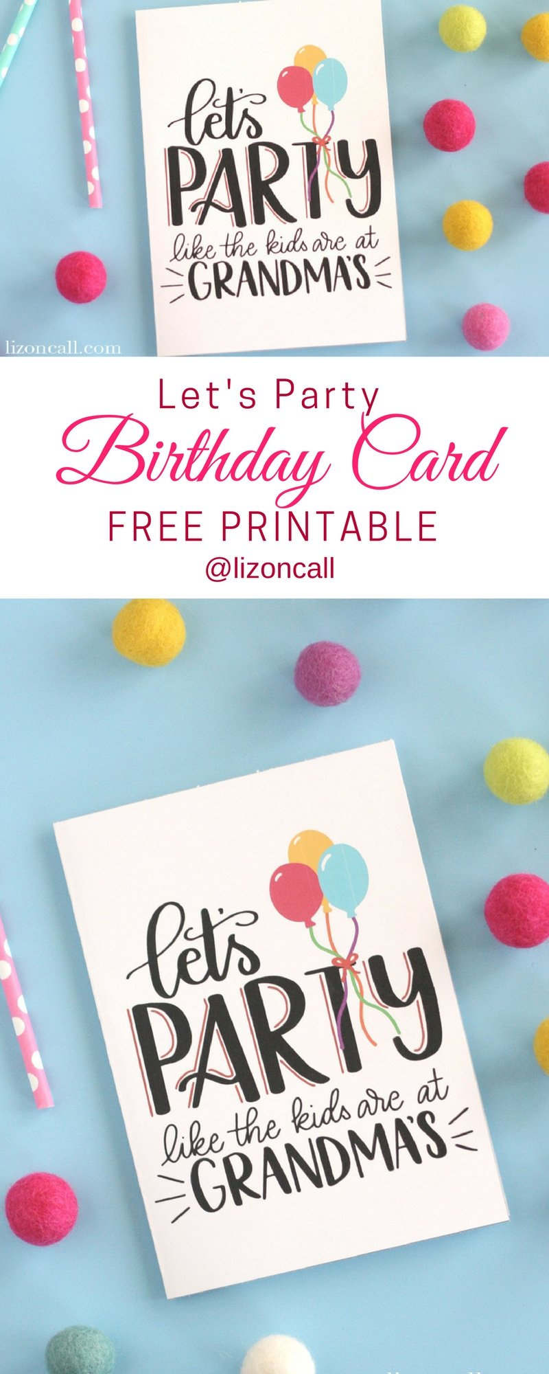 Lets party free printable birthday card liz on call any parent celebrating a birthday is going to love this lets party like the kids are bookmarktalkfo Choice Image