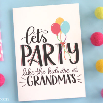 Let's Party Free Printable Birthday Card