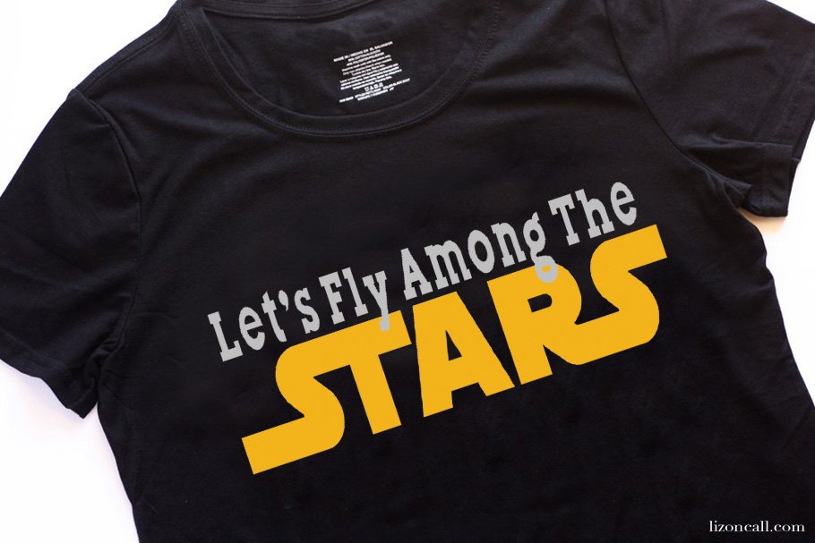 Fly among the Stars Star Wars T-Shirt design in Cricut Design Space. Inspired by the new Solo A Star Wars Story movie. #starwars