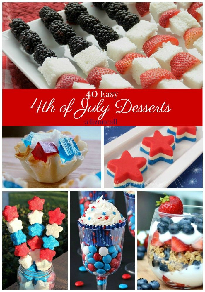 These 4th of July dessert recipes are super easy, giving you more time to spend with your family, outside enjoying all the 4th of July festivities. 40 easy 4th of July dessert recipes.