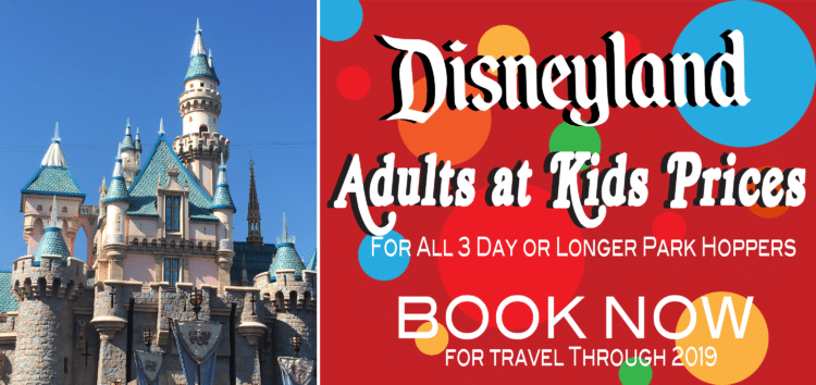 Adults at Kids Prices at the Disneyland Resort