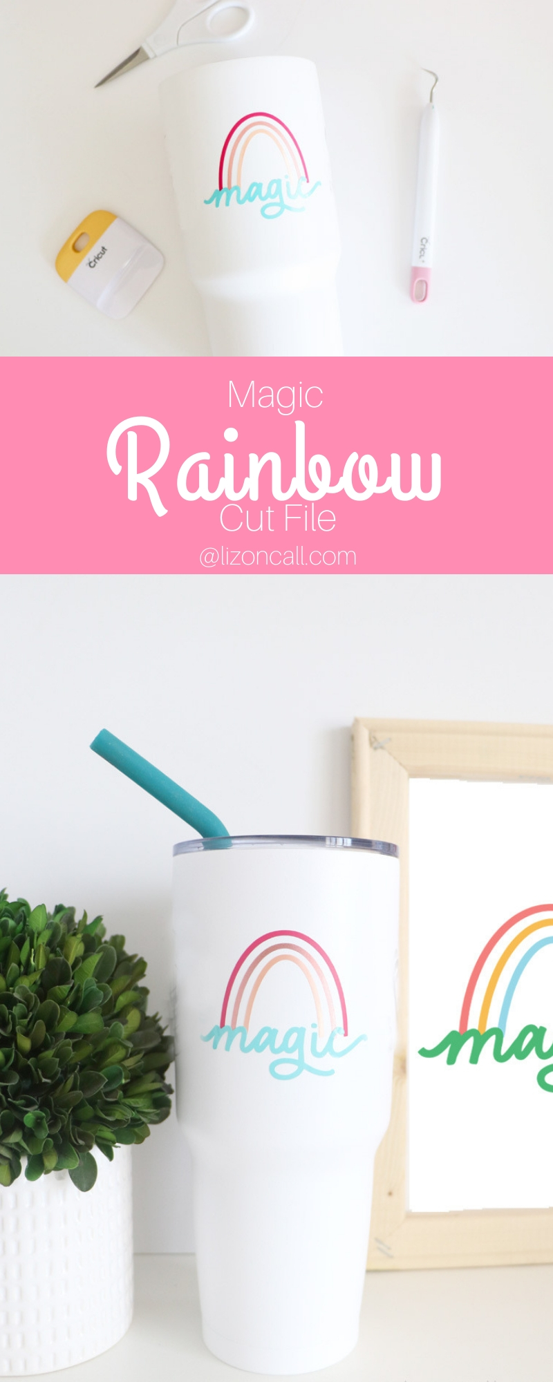 titled pinnable image of magic rainbow cut file cut out of vinyl and placed on a tumbler