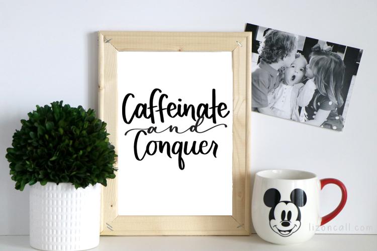 Caffeinate Conquer 2