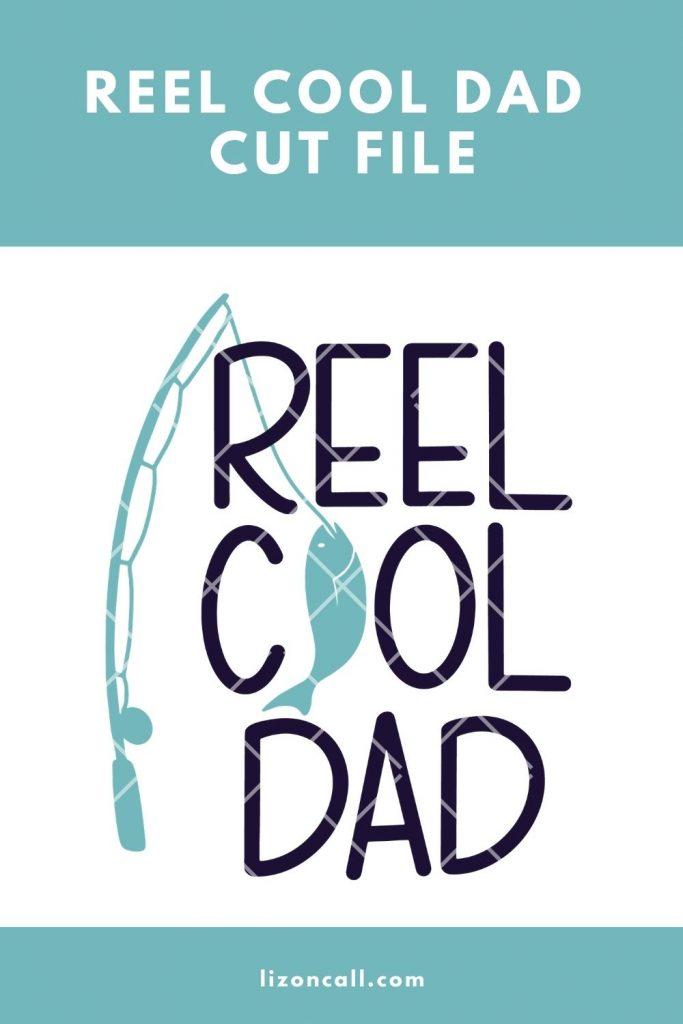 Reel Cool Dad 1