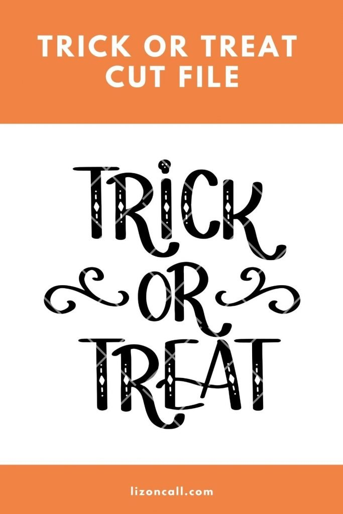 Trick or Treat Cut File 2 1