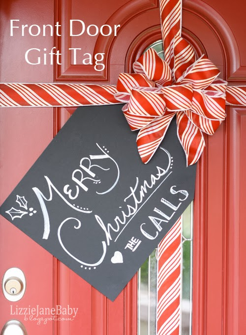 Either Way, I Am Loving My Front Door This Season! Itu0027s Simply Decorated  With Ribbon. Oh, And This Adorable Super Sized Gift Tag To Welcome Our  Visitors!
